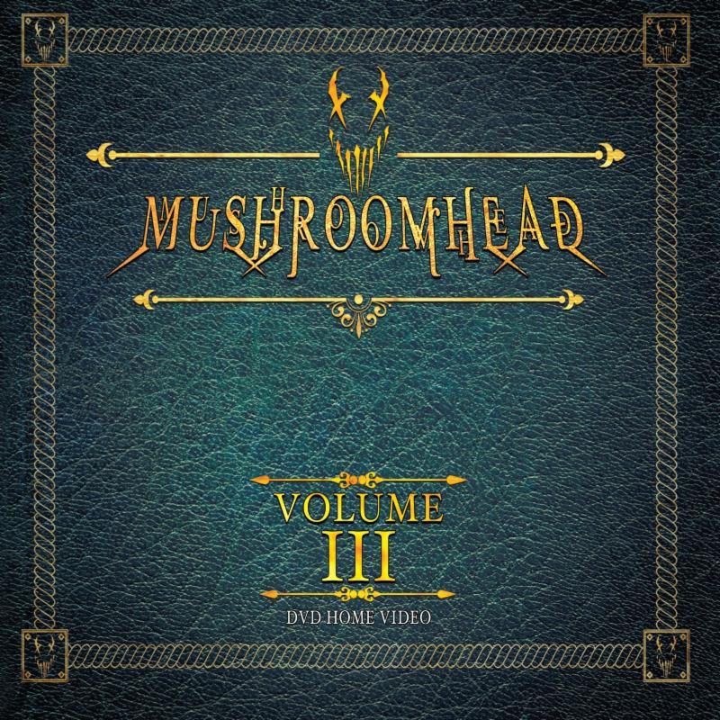 MUSHROOMHEAD: Volume III